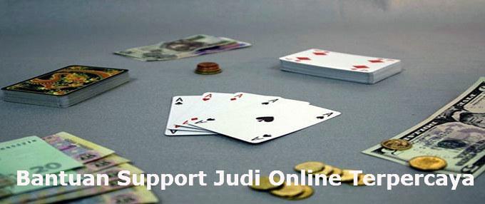 bantuan support situs agen judi online